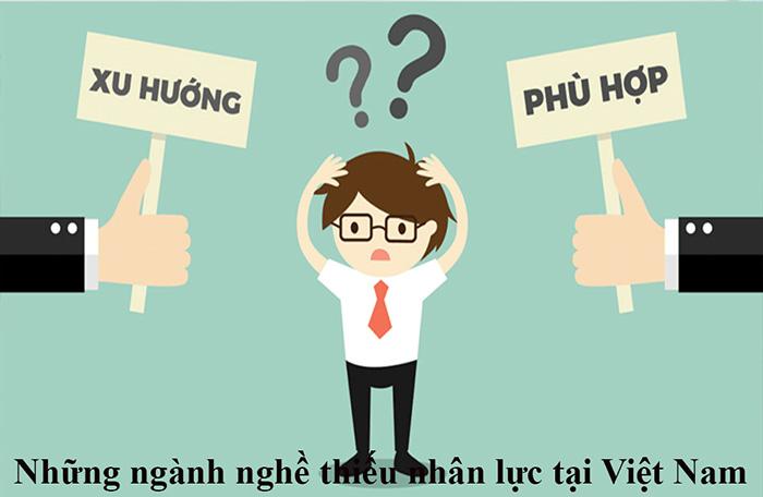 Năm bắt những ngành nghề thiếu nhân lực tại Việt Nam trong tương lai giúp bạn tìm được công việc giá trị